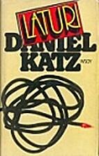 Laturi : romaani by Daniel Katz