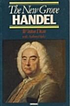 The New Grove Handel by Winton Dean