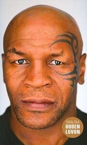 Mike Tyson : tyly totuus de Mike Tyson
