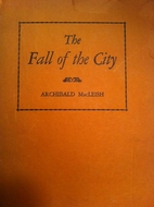 The Fall of the City, A Verse Play for Radio…