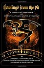 Howlings from the Pit: A Practical Handbook of Medieval Magic, Goetia & Theurgy - Joseph Lisiewski