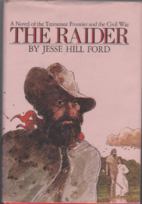The Raider: A Novel of the Tennessee…