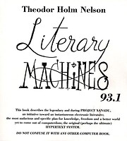Literary Machines 90.1 : the report on, and…