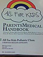 Parents Medical Handbook by Thomas E. Paulus