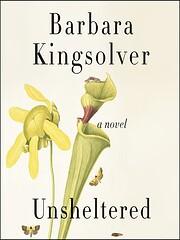 Unsheltered av Barbara Kingsolver