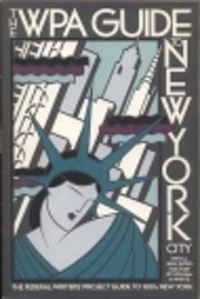 The WPA guide to New York City : the Federal…
