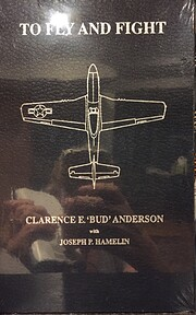To Fly and Fight: Memoirs Of A Triple Ace…