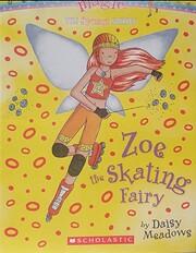 Zoe the Skating Fairy #3 The Sports Fairies