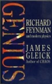 Genius: Richard Feynman and Modern Physics…