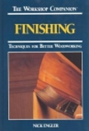Finishing: Techniques for Better Woodworking…