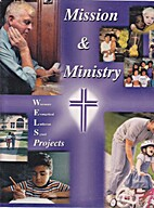 Mission & Ministry - WELS Projects :…