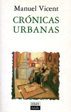 Crónicas urbanas by Manuel Vicent