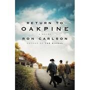 Return to Oakpine: A Novel di Ron Carlson