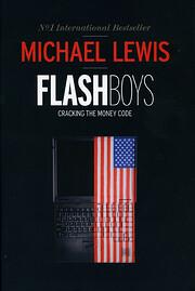 Flash Boys: A Wall Street Revolt por Michael…