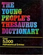 The Young People's Thesaurus Dictionary by…