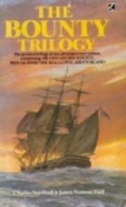 Bounty Trilogy: Mutiny on the Bounty, Men…
