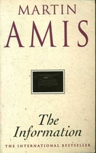 The Information by Martin Amis