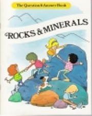Rocks & Minerals (The Question & Answer…