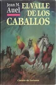 El valle de los caballos de Jean M. Auel