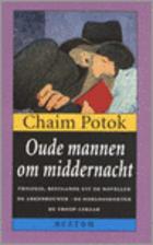 Old Men at Midnight by Chaim Potok