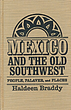 Mexico and the old Southwest; people,…