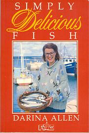 Simply Delicious Fish por Darina Allen