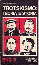 Trotskismo : teoria e storia by Kostas…