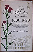English Drama in Transition, 1880-1920