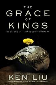 The Grace of Kings (1) (The Dandelion…