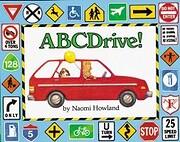ABC Drive! por Naomi Howland