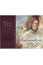 Reformation Heroes av D. M. Kleyn