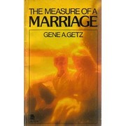 Measure of a Marriage – tekijä: Gene A.…