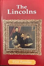 The Lincolns (First Families) av Cass R.…