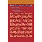 No Art=No City: Urban Utopias in…