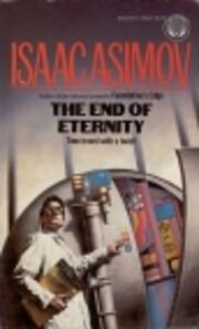 THE END OF ETERNITY av Isaac Asimov