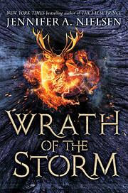 Wrath of the Storm av Jennifer A. Nielsen