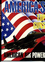 America's Top Guns (American Air Power)