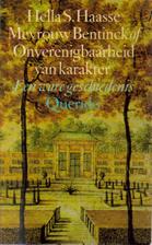 Charlotte Sophie Bentinck by Hella S. Haasse