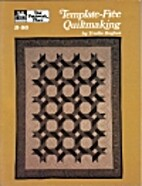 Template-Free Quiltmaking by Trudie Hughes