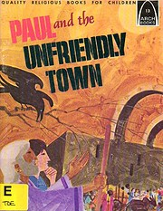 Paul and the Unfriendly Town (Arch Books)…
