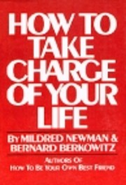 How to take charge of your life por Mildred…