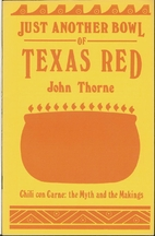 Just another bowl of Texas red: Chili con…