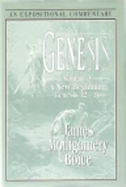 Genesis: An Expositional Commentary, Vol. 2:…
