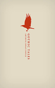Gothic Tales (Oxford World's Classics Hardback Collection) - Arthur Conan Doyle, Darryl Jones