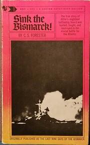 Sink the Bismarck! – tekijä: C. S.…