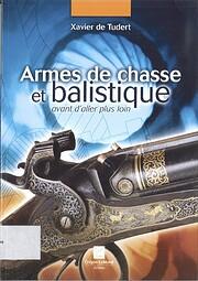 armes de chasse et balistique: avant d'aller…