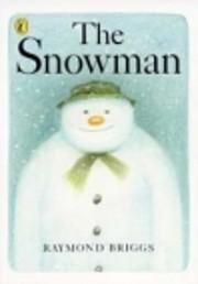 The Snowman – tekijä: Raymond Briggs
