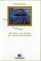Samisk religion og læstadianisme by Roald…