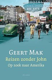 Reizen zonder John de Geert Mak