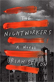 The Nightworkers: A Novel por Brian Selfon